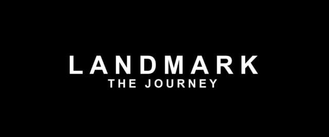 LANDMARK The Journey (Making Of)