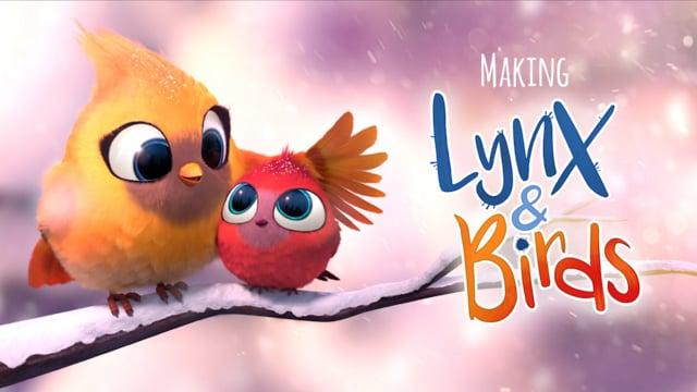 The Making Of Lynx & Birds