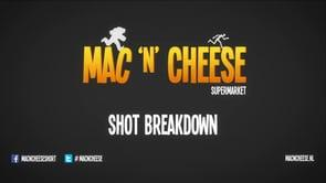 Mac 'n' Cheese -  (shot Breakdown 01: AdmiringTV)