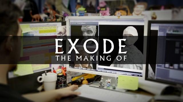 EXODE - Making Of