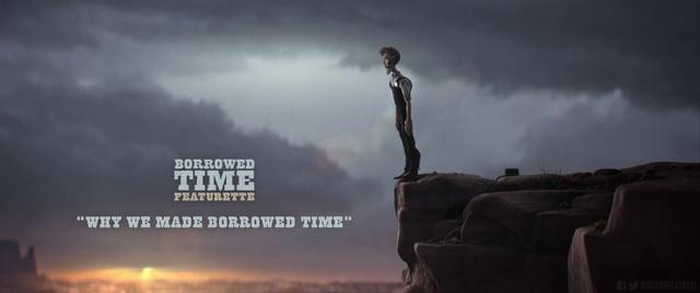 """Why We Made Borrowed Time"" Featurette"