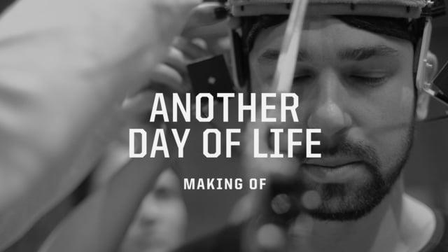 Making of ANOTHER DAY OF LIFE