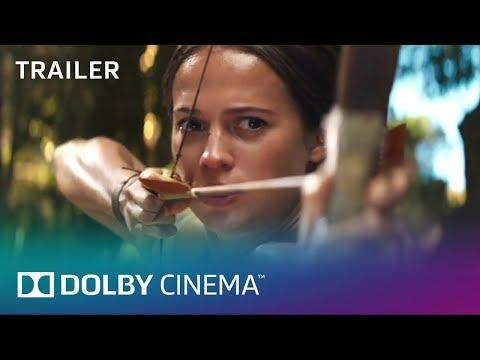 Tomb Raider Official Trailer | Dolby Cinema | Dolby