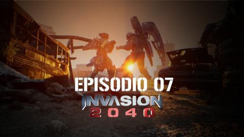 Invasion 2040 - EP07