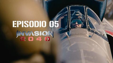 Invasion 2040 - EP05